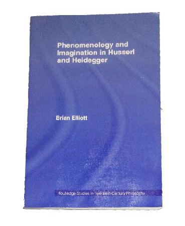 Phenomenology and Imagination in Husserl and Heidegger