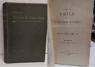 A Visit to Chile and The Nitrate Fields of Tarapacá